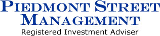 Piedmont Street Management: Registered Investment Adviser